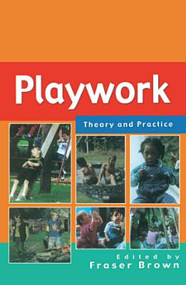 EBOOK  Playwork  Theory and Practice