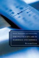 The Politics of Care in Habermas and Derrida PDF