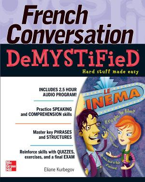 French Conversation Demystified PDF