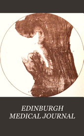 EDINBURGH MEDICAL JOURNAL