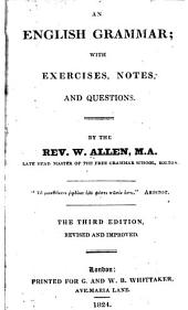 An English grammar: with exercises, notes, and questions