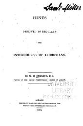 Hints Designed to Regulate the Intercourse of Christians