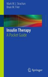 Insulin Therapy: A Pocket Guide