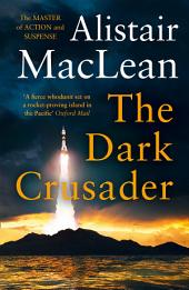 The Dark Crusader