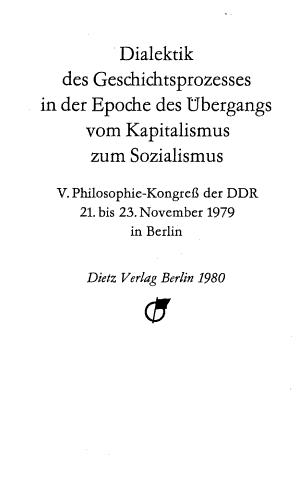 Dialektik des Geschichtsprozesses in der Epoche des   bergangs vom Kapitalismus zum Sozialismus PDF