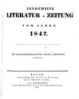 Allgemeine Literatur Zeitung Vom Jahre 1847 PDF