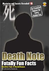 Death Note: Fatally Fun Facts