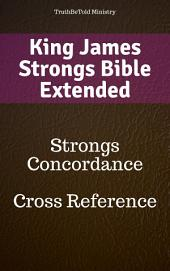King James Strongs Bible Extended: Strongs Concordance - Cross Reference