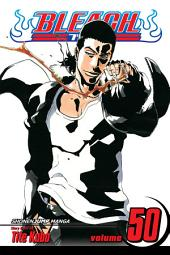 Bleach, Vol. 50: The Six Fullbringers