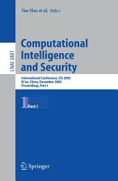 Computational Intelligence and Security: International Conference, CIS 2005, Xi'an, China, December 15-19, 2005, Proceedings, Part 1
