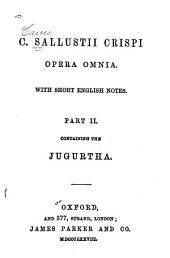 Opera Omnia: With Short English Notes, Part 2