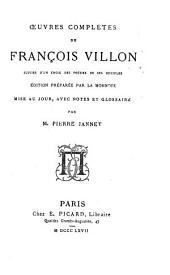 Oeuvres complètes de Frano̧is Villon