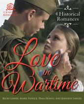 Love in Wartime: 4 Historical Romances