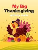 My Big Thanksgiving Activity Book
