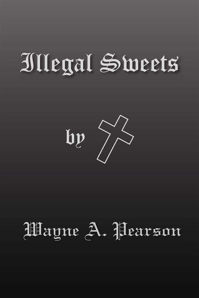 Illegal Sweets