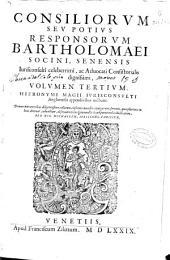 Consiliorum seu potius responsorum Mariani Socini ac Bartholomaei filii ...: volumen primum [-quartum], Volume 3