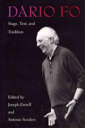 Dario Fo: Stage, Text, and Tradition