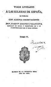 Viage literario á las iglesias de España: Volumen 5
