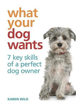 What Your Dog Wants PDF