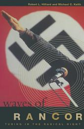 Waves of Rancor: Tuning into the Radical Right: Tuning into the Radical Right