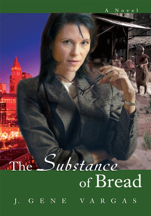 The Substance of Bread