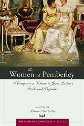 Women of Pemberley: A Companion Volume to Jane Austen's Pride and Prejudice