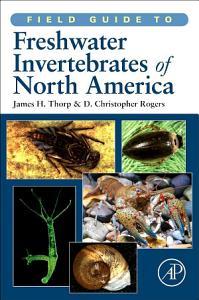 Field Guide to Freshwater Invertebrates of North America PDF