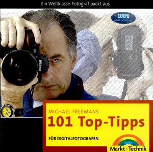 Michael Freemans 101 Top Tipps f  r Digitalfotografen PDF