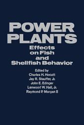 Power Plants: Effects on Fish and Shellfish Behavior