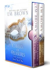 Cavern of Pleasures Books 2 and 3 Boxset
