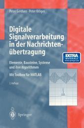 Digitale Signalverarbeitung in der Nachrichtenübertragung: Elemente, Bausteine, Systeme und ihre Algorithmen, Ausgabe 2