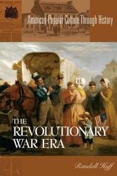 The Revolutionary War Era