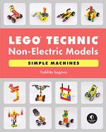 LEGO Technic Non-Electric Models: Simple Machines