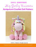 My Girly Unicorn Amigurumi Crochet Doll Pattern 2021