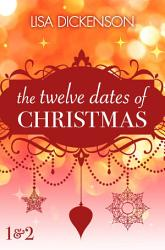 The Twelve Dates of Christmas  Dates 1 and 2 PDF