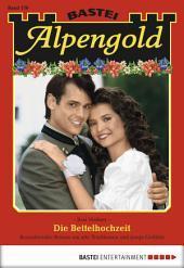 Alpengold - Folge 178: Die Bettelhochzeit