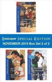 Harlequin Special Edition November 2015 - Box Set 2 of 2: The Maverick's Holiday Masquerade\His Texas Christmas Bride\A Husband for the Holidays