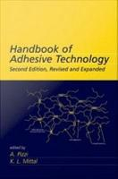 Handbook of Adhesive Technology  Revised and Expanded PDF