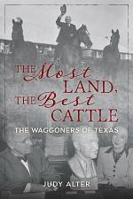 The Most Land, the Best Cattle