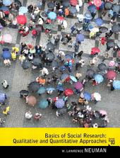 Basics of Social Research: Qualitative and Quantitative Approaches, Edition 3