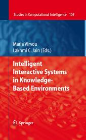 Intelligent Interactive Systems in Knowledge-Based Environments