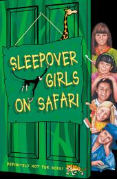 Sleepover Girls on Safari (The Sleepover Club, Book 51)