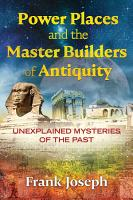 Power Places and the Master Builders of Antiquity PDF