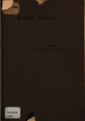 Joseph Jackson, Fourth Minister of the Church of Christ in Brookline 1760-1796: A Sermon Preached in the First Parish Meeting House, October 26, 1902