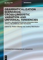 Grammaticalization Scenarios from Africa, the Americas, and the Pacific