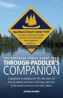 The Northern Forest Canoe Trail Through-Paddler's Companion