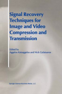 Signal Recovery Techniques for Image and Video Compression and Transmission PDF