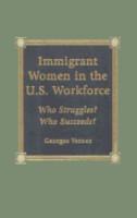 Immigrant Women in the U S  Workforce PDF
