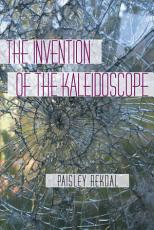 The Invention of the Kaleidoscope PDF