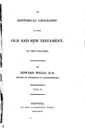 An Historical Geography of the Old and New Testament: In Two Volumes, Volume 2